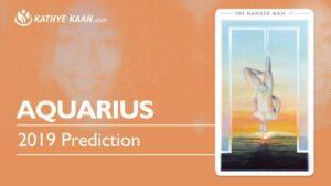 AQUARIUS September 2019 Psychic Tarot Reading by Kathye Kaan