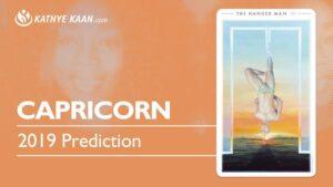 Capricorn 2019 Year Reading Kathye Kaan Prediction Tarot Forecast