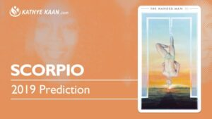 SCORPIO June 2019 Psychic Tarot Reading - Kathye Kaan
