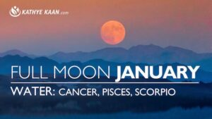 January Full Moon Reading Cancer Pisces Scorpio Water Kathye Kaan Tarot Horoscope