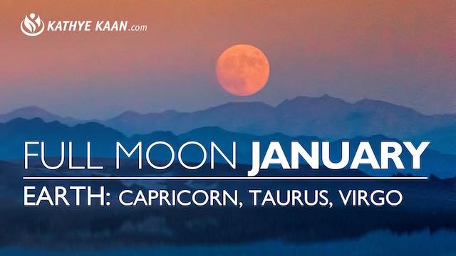 January Full Moon Reading Capricorn Taurus Virgo Earth Kathye Kaan Tarot Horoscope