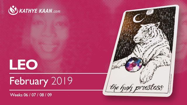 LEO February 2019 Psychic Tarot Reading