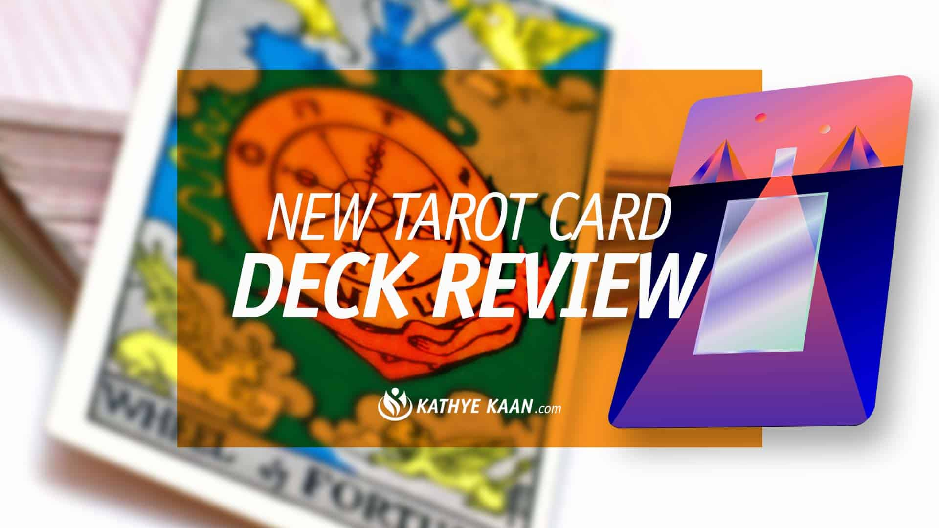 TAROT-CARD-DECK-REVIEW-MYSTIC-MONDAYS-GRACE-DUONG-KATHYE-KAAN