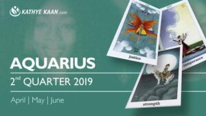 AQUARIUS May 2019 Psychic Tarot Reading - Kathye Kaan
