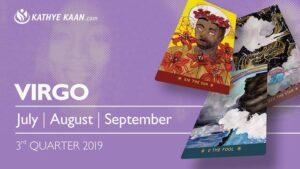 VIRGO JULY AUGUST SEPTEMBER 2019 EXTENDED READING 3rd Quarter