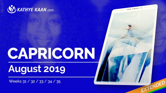 Capricorn August 2019 Extended Tarot Reading and Monthly Horoscope by Kathye Kaan