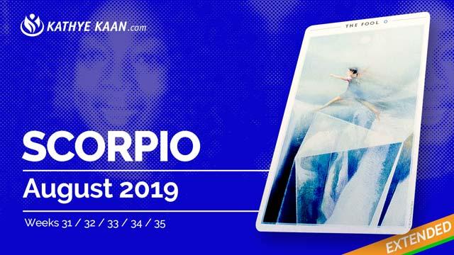 SCORPIO August 2019 Psychic Tarot Reading