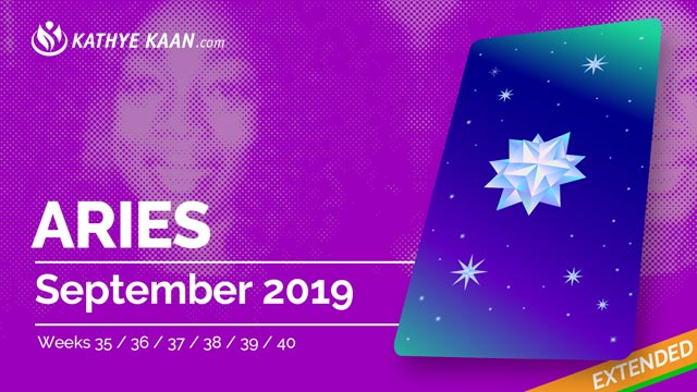 ARIES SEPTEMBER 2019 TAROT READING and MONTHLY HOROSCOPE by KATHYE KAAN