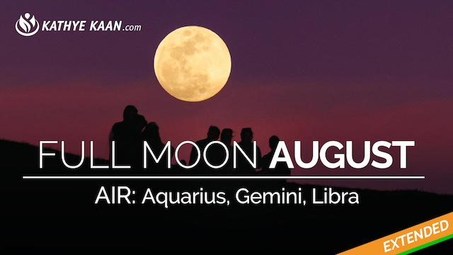 August 2019 Full Moon Reading Aquarius Gemini Libra | Air Sign