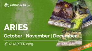 ARIES OCTOBER, NOVEMBER and DECEMBER Tarot READING 2019 by KATHYE KAAN
