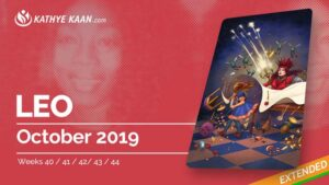 LEO OCTOBER 2019 TAROT READING MONTHLY Psychic HOROSCOPE Extended part by KATHYE KAAN