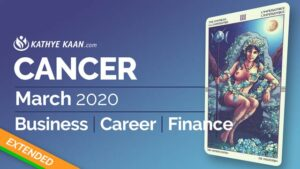 CANCER MARCH 2020 BUSINESS CAREER FINANCE READING MONTHLY HOROSCOPE EXTENDED