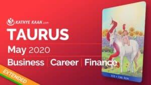 Taurus May 2020 business reading by Kathye Kaan