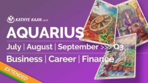 AQUARIUS JULY AUGUST SEPTEMBER Q3 2020 BUSINESS CAREER FINANCE READING HOROSCOPE