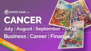 CANCER JULY AUGUST SEPTEMBER Q3 2020 BUSINESS CAREER FINANCE READING HOROSCOPE