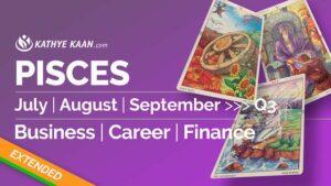 PISCES JULY AUGUST SEPTEMBER Q3 2020 BUSINESS CAREER FINANCE READING HOROSCOPE