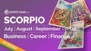 SCORPIO JULY AUGUST SEPTEMBER Q3 2020 BUSINESS CAREER FINANCE READING HOROSCOPE